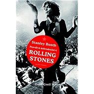 Pravdivá dobrodružství Rolling Stones - Kniha