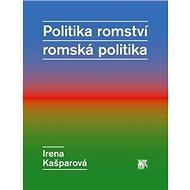 Politika romství romská politika - Kniha