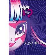 My Little Ponny Tajný deník: Equestria Girls - Kniha