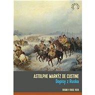 Dopisy z Ruska: Rusko v roce 1839 - Kniha
