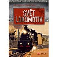 Svět lokomotiv - Kniha