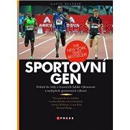Sportovní gen: Hledání maximálních sportovních výkonů a limitů lidské výkonnosti - Kniha