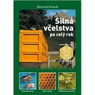 Silná včelstva po celý rok - Kniha