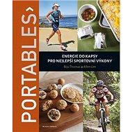 Portables: Energie do kapsy pro nejlepší sportovní výkony - Kniha