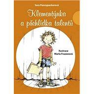 Klementýnka a přehlídka talentů - Kniha