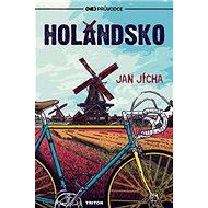 Holandsko: (Ne)Průvodce - Kniha