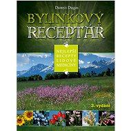 Bylinkový receptář: Nejlepší recepty lidové medicíny - Kniha