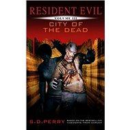 Resident Evil Město mrtvých: Kniha 3 - Kniha