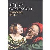 Dějiny ošklivosti - Kniha