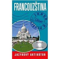 Francouzština jazykový aktivátor - Kniha