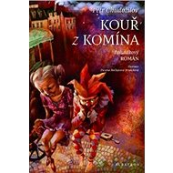 Kouř z komína: pohádkový román - Kniha