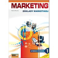 Marketing Základy marketingu 1: Učebnice studenta