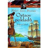 Ostrov pokladů/Treasure Island: Dvojjazyčné čtení - Kniha