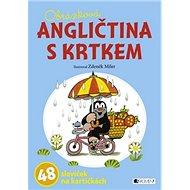 Obrázková ANGLIČTINA S KRTKEM: 48 slovíček na kartičkách - Kniha