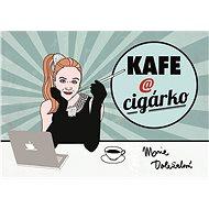 Kafe a cigárko - Kniha