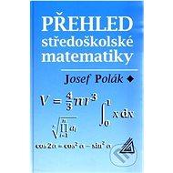 Přehled středoškolské matematiky - Kniha