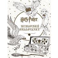 Harry Potter Mudlovské omalovánky - Kniha