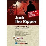 Jack the Ripper Jack Rozparovač: Dvojjazyčná kniha pro mírně pokročilé + CD mp3 - Kniha