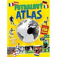 Fotbalový atlas: Informace pro znalce - Kniha