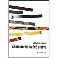 Sedm dní ve světě umění - Kniha