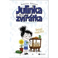 Julinka a její zvířátka Školní mazlíčci - Kniha