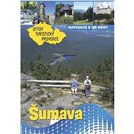 Šumava Ottův turistický průvodce - Kniha