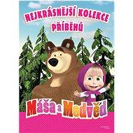 Máša a medvěd Nejkrásnější kolekce příběhů - Kniha