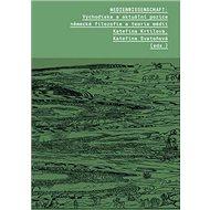 Medienwissenschaft: Východiska a aktuální pozice německé filozofie a teorie médií - Kniha