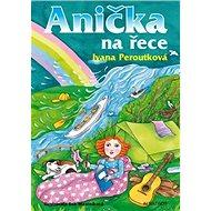 Anička na řece - Kniha