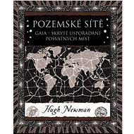 Pozemské sítě: Skryté uspořádání posvátných míst - Kniha