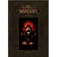 World of Warcraft Kronika: Svazek I - Kniha