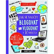 Jak se naučit blogovat a vlogovat v 10 krocích - Kniha