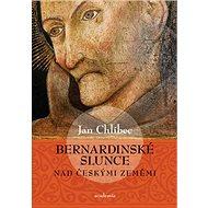 Bernardinské slunce nad českými zeměmi - Kniha
