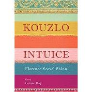 Kouzlo intuice - Kniha