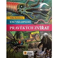 Velká školákova encyklopedie pravěkých zvířat - Kniha