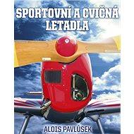Sportovní a cvičná letadla - Kniha