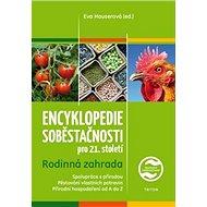 Encyklopedie soběstačnosti pro 21. století: Rodinná zahrada - Kniha