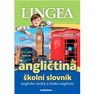 Angličtina školní slovník: Anglicko-český česko-anglický - Kniha