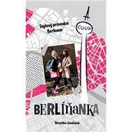 Berlíňanka - Kniha