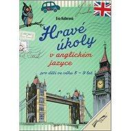 Hravé úkoly v anglickém jazyce pro děti ve věku 8-9 let - Kniha