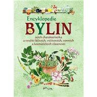 Encyklopedie bylin: jejich charakteristika a využití léčivých, výživových, vonných a kosm. vlastnost - Kniha