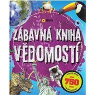 Zábavná kniha vědomostí - Kniha