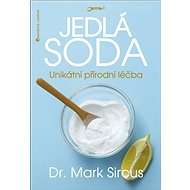Jedlá soda: Unikátní přírodní léčba - Kniha