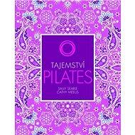 Tajemství Pilates - Kniha