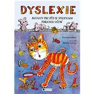 Dyslexie: Aktivity pro děti se specifickou poruchou učení - Kniha