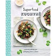 Superfood kuchyně - Kniha