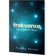 Frekvence Moc osobních vibrací - Kniha