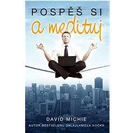 Pospěš si a medituj - Kniha