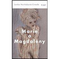 Marie a Magdalény - Kniha