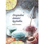 Originální domácí kuchařka - Kniha